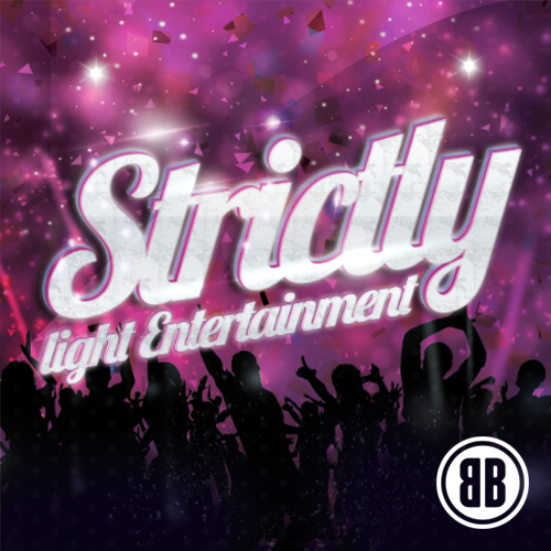 STRICTLY LIGHT ENTERTAINMENT