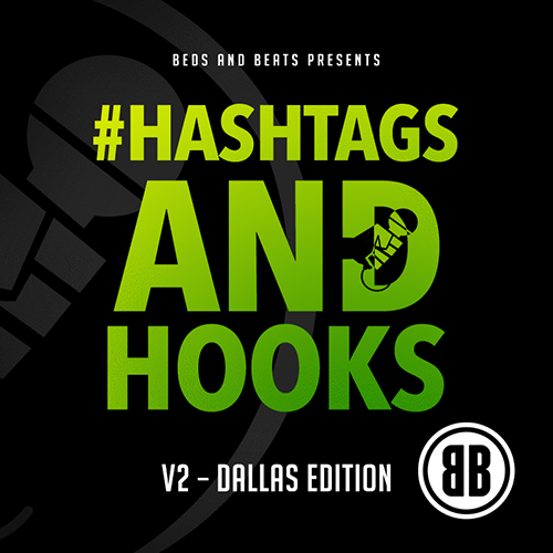 HASHTAGS AND HOOKS V2 - THE DALLAS EDITION